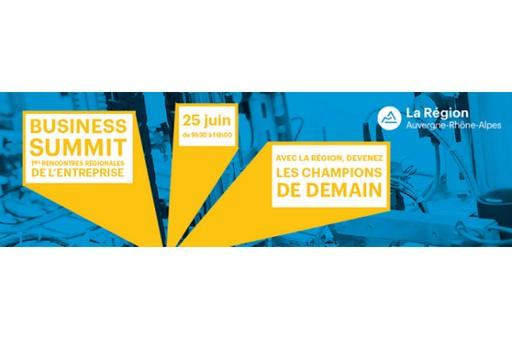 Business Summit: 1ères Rencontres régionales de l'entreprise
